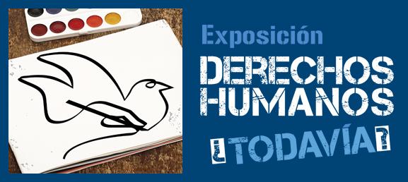 logo Exposición 'Derechos Humanos ¿Todavía?'