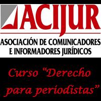 ACIJUR, curso derecho para periodistas